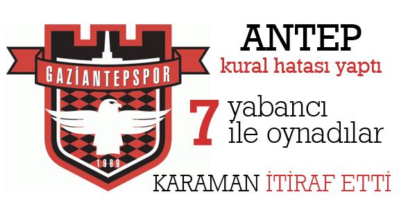 Gaziantepspor yabancı kontenjanını sallamadı..