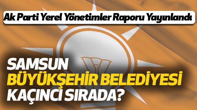AK Parti Yerel Yönetimler Raporu Yayınlandı
