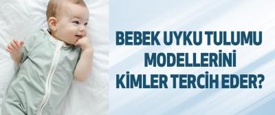 Bebek Uyku Tulumu Modellerini Kimler Tercih Eder?