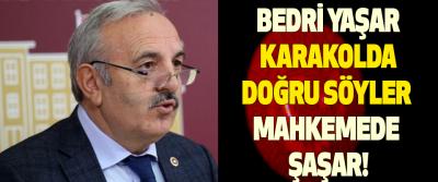 Bedri Yaşar Karakolda Doğru Söyler Mahkemede Şaşar!