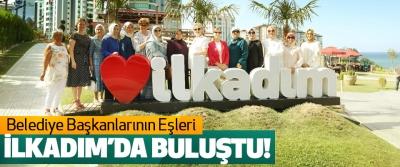 Belediye Başkanlarının Eşleri İlkadım'da Buluştu!