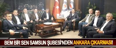 BEM BİR SEN Samsun Şubesi'nden Ankara Çıkarması!