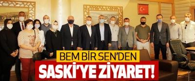 BEM-BİR-SEN'den SASKİ'ye Ziyaret!