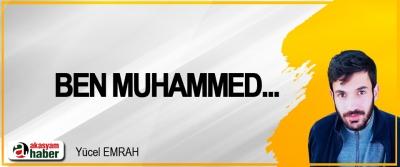 Ben Muhammed...