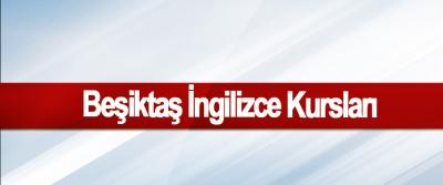 Beşiktaş İngilizce Kursları