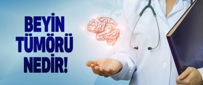 Beyin tümörü nedir!