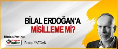 Bilal Erdoğan'a Misilleme mi?