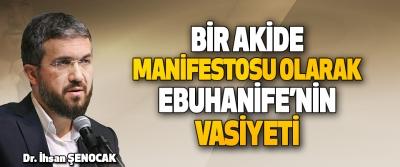 Bir Akide Manifestosu Olarak Ebu Hanife'nin Vasiyeti