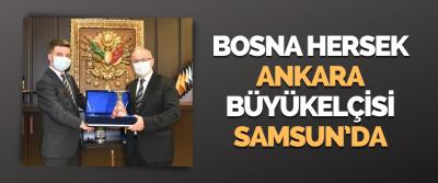 Bosna Hersek Ankara Büyükelçisi Samsun'da