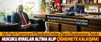Bu açıklama Baro seçimlerinde bu başkana oy veren AK Partili avukatlara ithaf edilsin