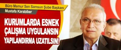 Büro Memur Sen Samsun Şube Başkanı Mustafa Karabiber