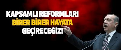 Bütçe Görüşmelerinin Ardından Kapsamlı Reformları Birer Birer Hayata Geçireceğiz!