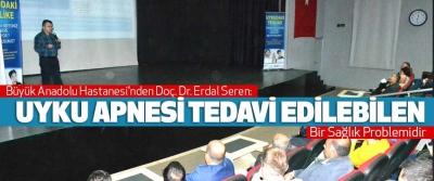 Büyük Anadolu Hastanesi'nden Doç. Dr. Erdal Seren: Uyku Apnesi Tedavi Edilebilen Bir Sağlık Problemidir