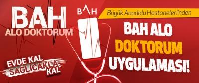 Büyük Anadolu Hastaneleri'nden BAH Alo Doktorum Uygulaması!