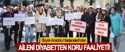 Büyük Anadolu Hastaneleri'nden Aileni diyabetten koru faaliyeti!
