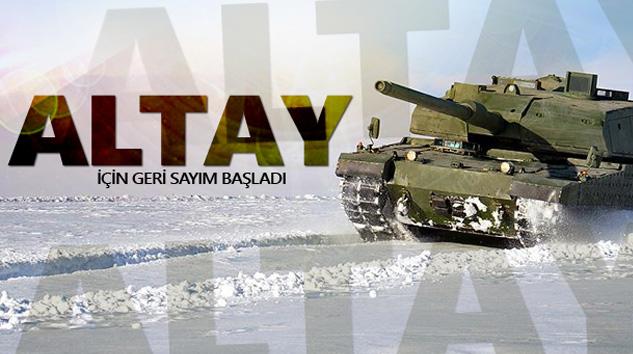 'Altay' İçin Geri Sayım