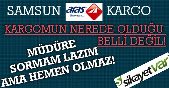 KARGOMUN NEREDE OLDUĞU BELLİ DEĞİL!