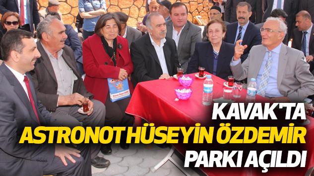 Kavak'ta 'Astronot Hüseyin Özdemir Parkı' Açıldı