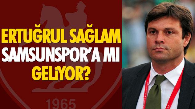 Ertuğrul Sağlam Samsunspor'a mı Geliyor?