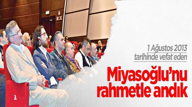 Miyasoğlu'nu Rahmetle Andık