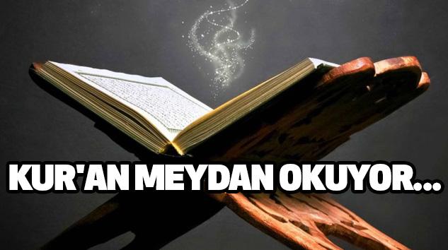 Kur'an meydan okuyor...