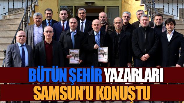 Bütün Şehir Yazarları Samsun'u Konuştu