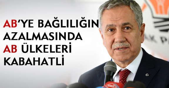 AB'YE BAĞLILIĞIN AZALMASINDA AB ÜLKELERİ KABAHATLİ