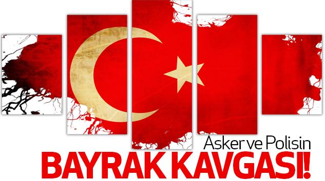 Karadenizde Asker ve Polisin Bayrak Kavgası!