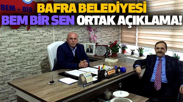 Bafra Belediyesi BEM BİR SEN Ortak Açıklama