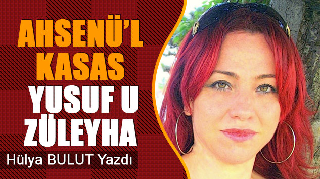 Ahsenü'l Kasas Yusuf U Züleyha