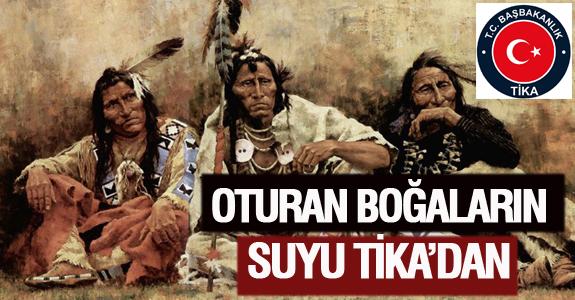 OTURAN BOĞA'NIN SUYU TİKA'DAN
