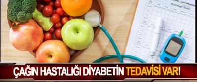 Çağın hastalığı diyabetin tedavisi var!