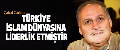 Çakal Carlos:Türkiye İslam Dünyasına Liderlik Etmiştir
