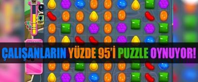 Çalışanların yüzde 95'i Puzzle oynuyor!