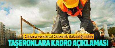 Çalışma ve Sosyal Güvenlik Bakanlığı'ndan Taşeronlara Kadro Açıklaması