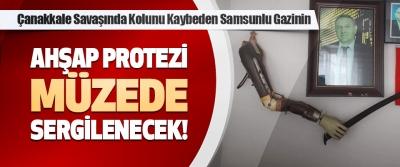 Çanakkale Savaşında Kolunu Kaybeden Samsunlu Gazinin Ahşap Protezi Müzede Sergilenecek!