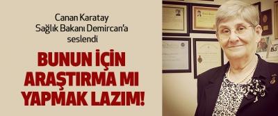 Canan Karatay Sağlık Bakanı Demircan'a seslendi