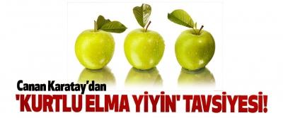 Canan Karatay'dan 'Kurtlu Elma Yiyin' Tavsiyesi!