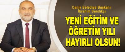 Canik Belediye Başkanı İbrahim Sandıkçı: Yeni Eğitim Ve Öğretim Yılının Hayırlı Olsun!