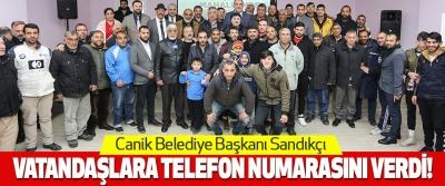 Canik Belediye Başkanı Sandıkçı Vatandaşlara Telefon Numarasını Verdi!