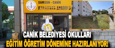 Canik Belediyesi Okulları Eğitim Öğretim Dönemine Hazırlanıyor!