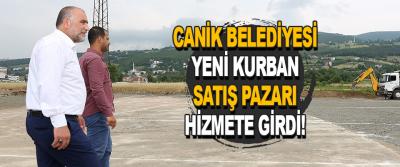 Canik Belediyesi Yeni Kurban Satış Pazarı Hizmete Girdi!