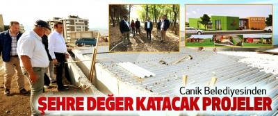 Canik Belediyesinden Şehre Değer Katacak Projeler