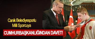 Canik Belediyesporlu Milli Sporcuya Cumhurbaşkanlığı'ndan Davet!