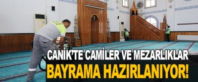 Canik'te Camiler ve Mezarlıklar Bayrama Hazırlanıyor!