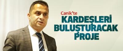 Canik'te Kardeşleri Buluşturacak Proje