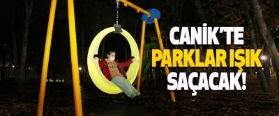 Canik'te Parklar Işık Saçacak!