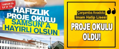 Çarşamba Anadolu İmam Hatip Lisesi Proje okulu oldu!