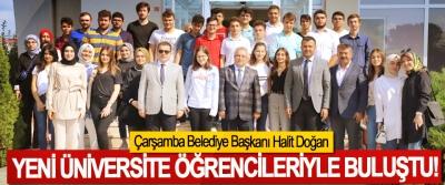 Çarşamba Belediye Başkanı Halit Doğan Yeni üniversite öğrencileriyle buluştu!