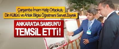 Çarşamba İmam Hatip Ortaokulu Din Kültürü ve Ahlak Bilgisi Öğretmeni Servet Zeyrek  Ankara'da Samsun'u temsil etti!